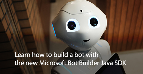Learn how to build a bot with the new Microsoft Bot Builder